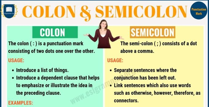 Colon vs Semicolon: When to Use a Semicolon, a Colon 9