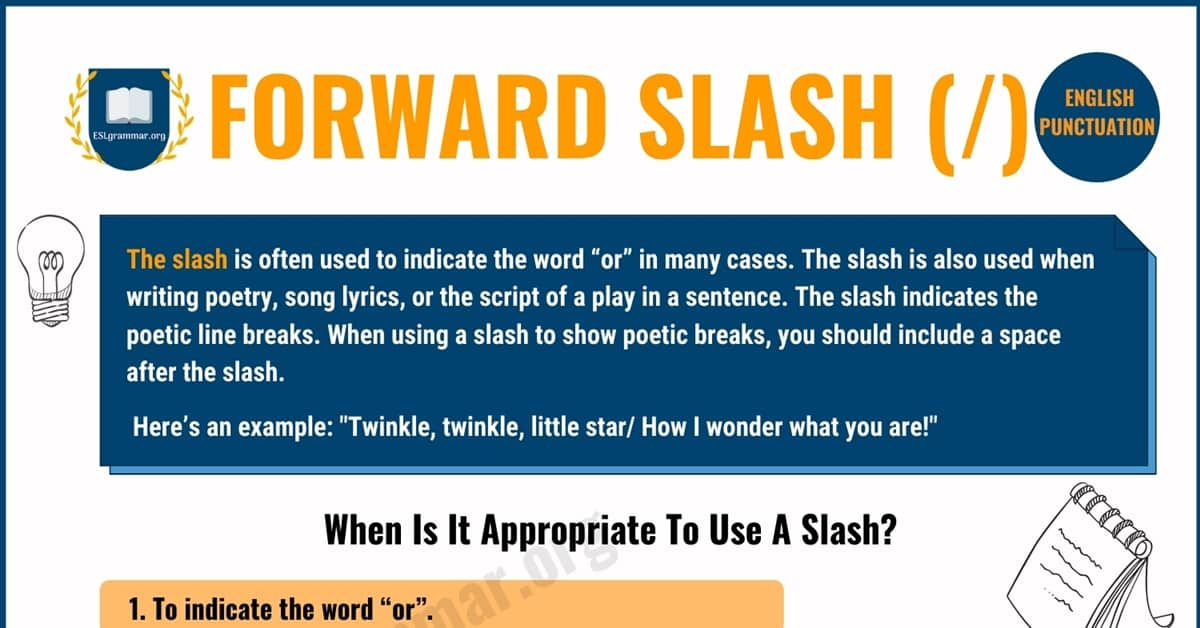 The Proper Use of the Forward Slash in English 1