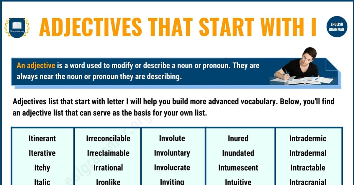 Amazing List of 700+ Adjectives that Start with I 1