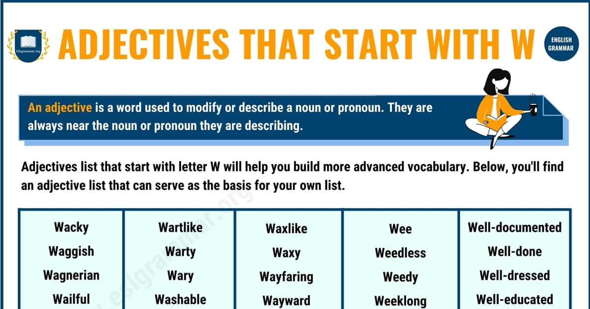 350+ Wonderful Adjectives that Start with W with Examples 1